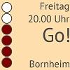 Go! am Freitag um 20.00 Uhr in Bornheim